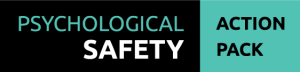 building and maintaining psychological safety for your team