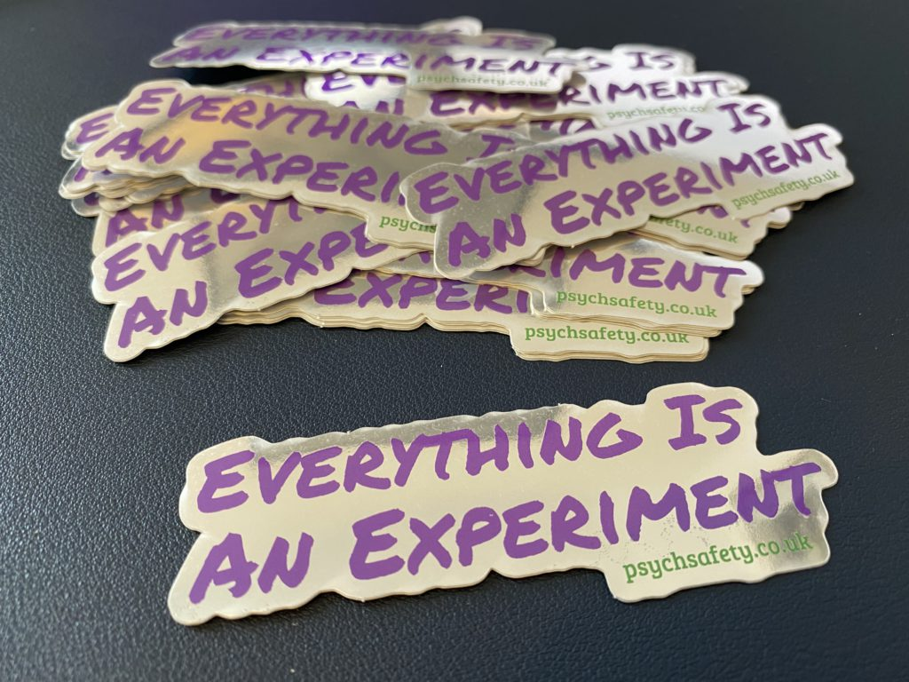 everything is an experiment psychological safety sticker