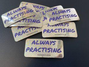 """Always practising"" stickers"